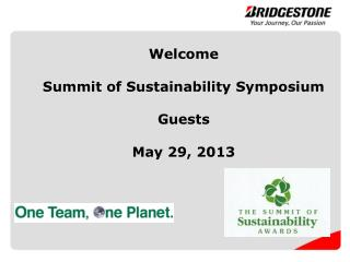 Welcome Summit of Sustainability Symposium Guests May 29, 2013
