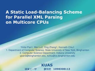 A Static Load-Balancing Scheme for Parallel XML Parsing  on  Multicore  CPUs