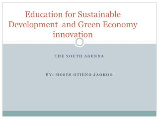 Education for Sustainable Development  and Green Economy innovation
