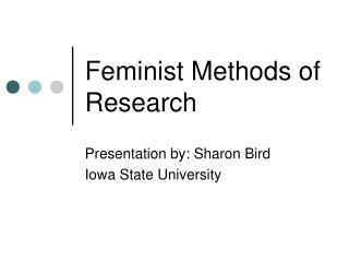 Feminist Methods of Research