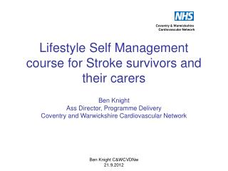 Lifestyle Self Management course for Stroke survivors and their carers