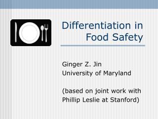 Differentiation in Food Safety
