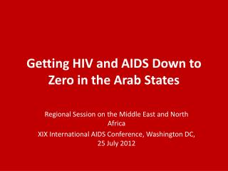 Getting HIV and AIDS Down to Zero in the Arab States