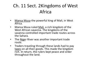 Ch. 11 Sect. 2Kingdoms of West Africa