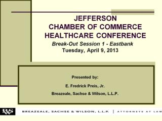 JEFFERSON  CHAMBER OF COMMERCE  HEALTHCARE CONFERENCE