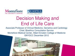 Decision Making and End  of  Life Care