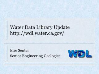 Water Data Library Update wdl.water/