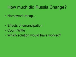 How much did Russia Change?