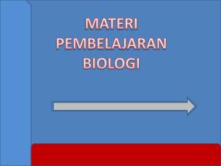 MATERI PEMBELAJARAN BIOLOGI