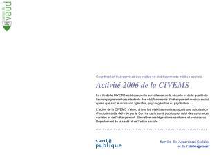 Activit  2006 de la CIVEMS