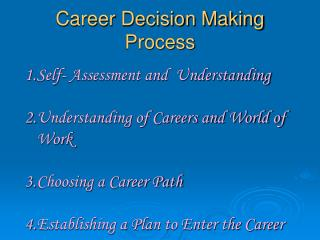 Career Decision Making Process