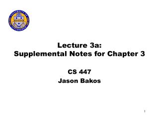 Lecture 3a: Supplemental Notes for Chapter 3