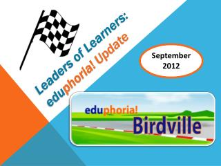 Leaders of Learners: edu phoria!  Update