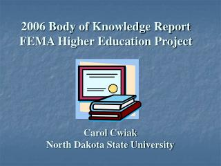2006 Body of Knowledge Report FEMA Higher Education Project