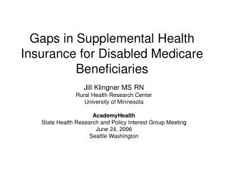 Gaps in Supplemental Health Insurance for Disabled Medicare Beneficiaries