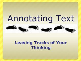 Leaving Tracks of Your Thinking