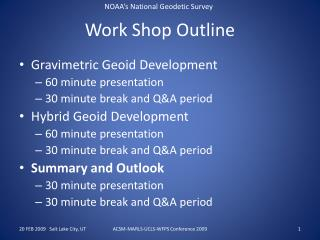 Work Shop Outline