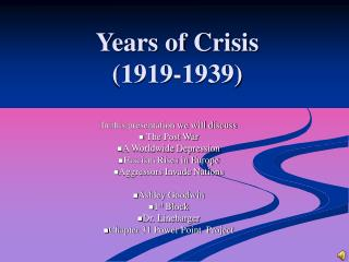 Years of Crisis  (1919-1939)