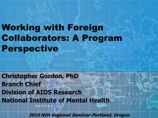 Working with Foreign Collaborators: A Program Perspective