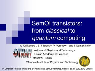 SemOI transistors: from  classical  to  quantum  computing