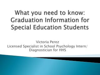 What you need to know: Graduation Information for Special Education Students