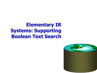 Elementary IR Systems: Supporting Boolean Text Search