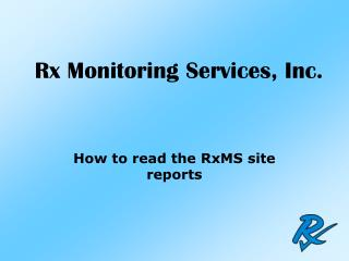 Rx Monitoring Services, Inc.