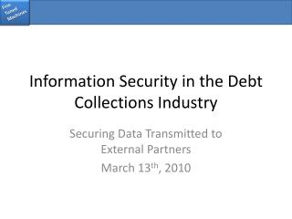 Information Security in the Debt Collections Industry