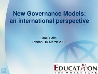 New Governance Models:  an international perspective
