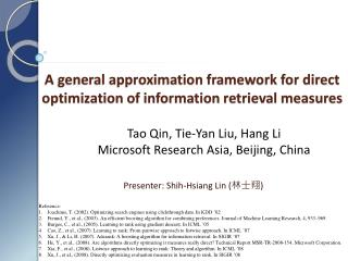 A general approximation framework for direct optimization of information retrieval measures