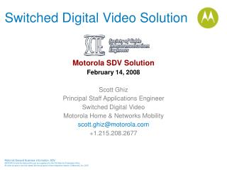 Switched Digital Video Solution