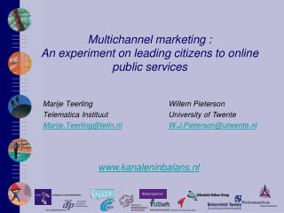 Multichannel marketing :  An experiment on leading citizens to online public services