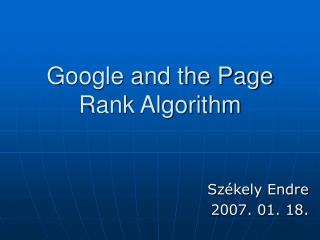 Google and the Page Rank Algorithm
