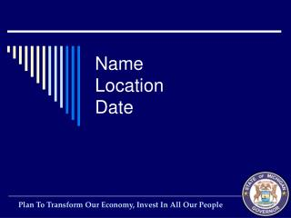 Name Location Date
