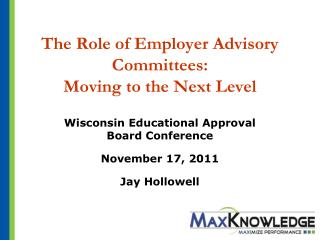 The Role of Employer Advisory Committees:  Moving to the Next Level