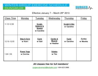 All classes free for full members!  surges.dunsmuir@bchydro  / 604.623.3886