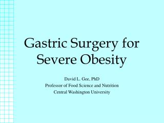 Gastric Surgery for Severe Obesity
