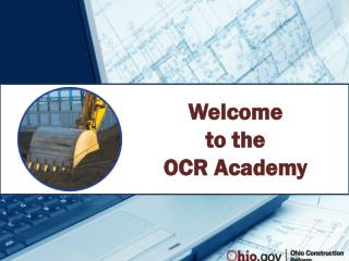 Welcome  to the OCR  Academy