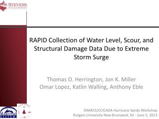 RAPID Collection of Water Level, Scour, and Structural Damage Data Due to Extreme Storm Surge