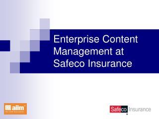 Enterprise Content Management at Safeco Insurance