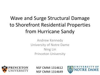 Wave and Surge Structural Damage to Shorefront Residential Properties from Hurricane Sandy