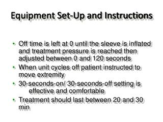 Equipment Set-Up and Instructions