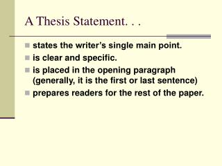 A Thesis Statement. . .