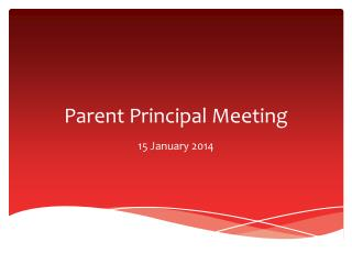 Parent Principal Meeting