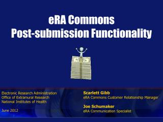 ERA Commons Post-submission Functionality