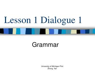 Lesson 1 Dialogue 1