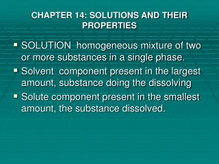 CHAPTER 14: SOLUTIONS AND THEIR PROPERTIES