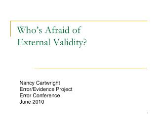 Who's Afraid of External Validity?