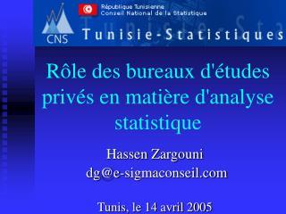 Rôle des bureaux d'études privés en matière d'analyse statistique