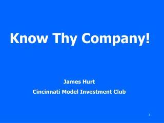 Know Thy Company!